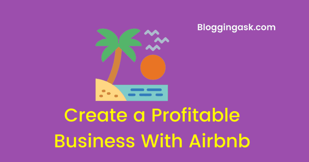 Profitable Business With Airbnb