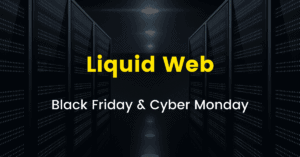 Liquid Web Black Friday